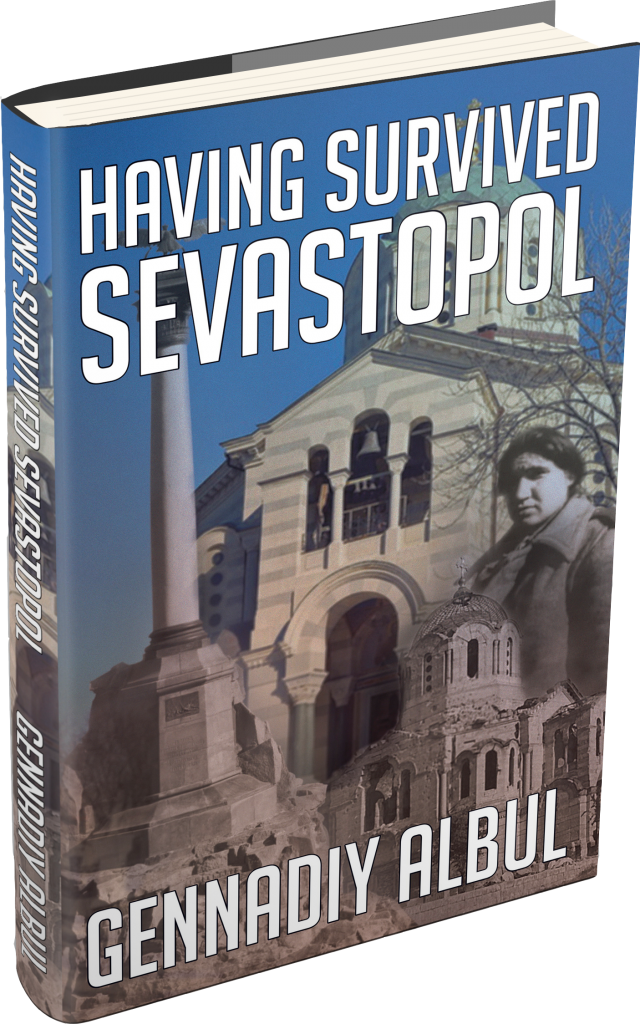 Having Survived Sevastopol